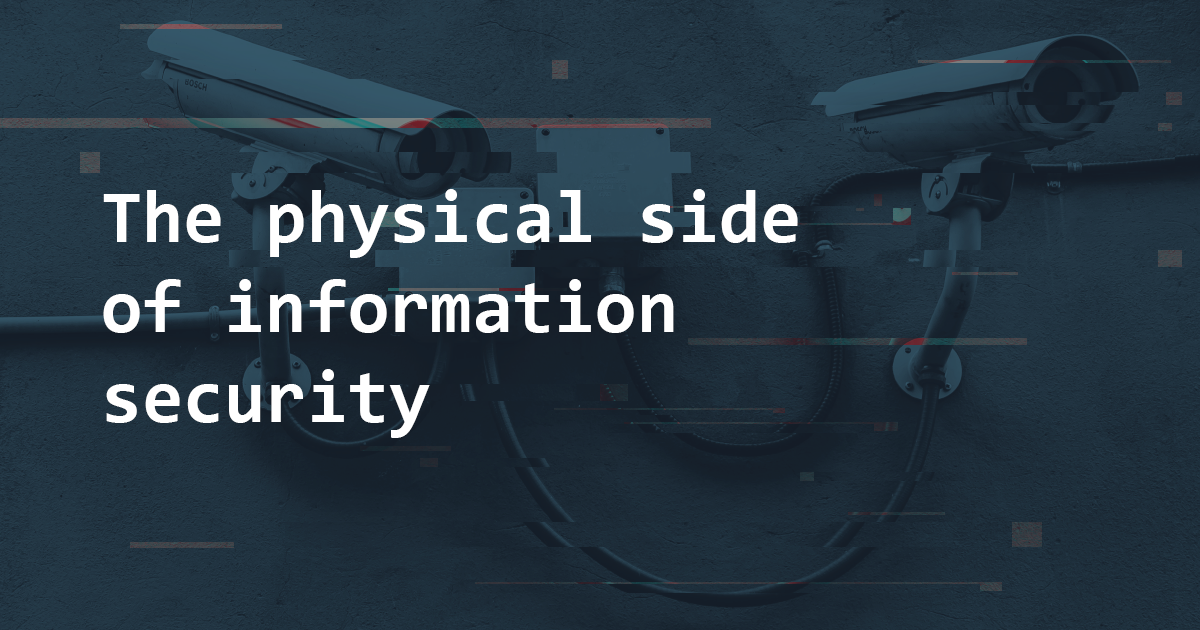 The physical side of information security | Pentest